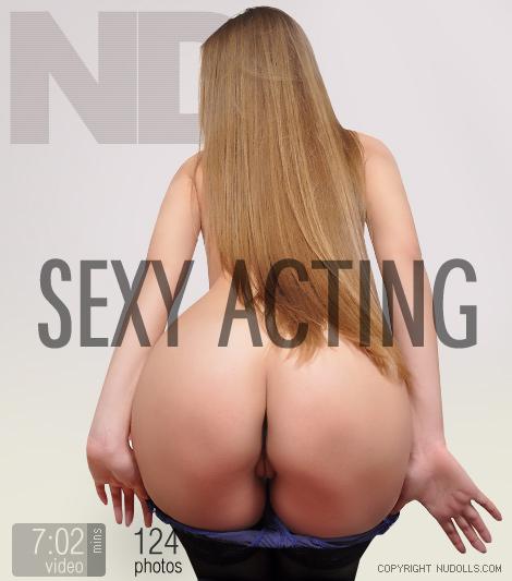 Sexy acting